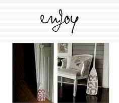 DIY house # oar... perfect for a lakeside home from josiejones.com