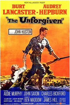The Unforgiven is a 1960 American western film filmed in Durango, Mexico. It was directed by John Huston and stars Burt Lancaster, Audrey Hepburn, Audie Murphy, Charles Bickford and Lillian Gish. Old Movie Posters, Classic Movie Posters, Cinema Posters, Classic Movies, Film Posters, Old Movies, Vintage Movies, Great Movies, Love Movie