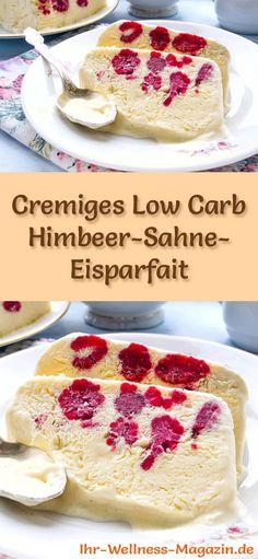 Rezept für Low Carb Himbeer-Sahne-Eisparfait - ein einfaches Eisrezept für kalorienreduzierte, kohlenhydratarme und gesunde Eiscreme ohne Zusatz von Zucker ...