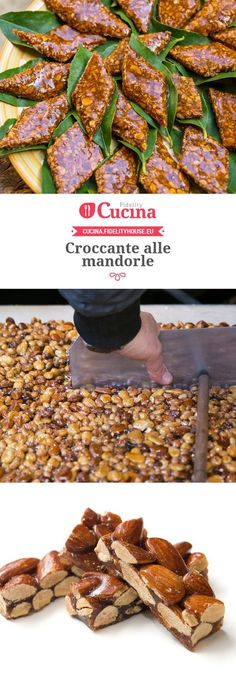 Croccante alle mandorle Italian Biscuits, Italian Cookies, Italian Desserts, Mini Desserts, Italian Foods, Biscuit Dessert Recipe, Sweets Recipes, Cooking Recipes, Chocolate Bonbon