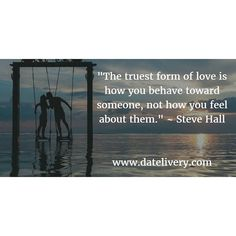 """#ThursdayThoughts """"The truest form of love is how you behave toward someone not how you feel about them.""""  Steve Hall  #Love #LoveQuotes #Marriage #Wedding #Relationships #Datelivery #DateNight #datenite #Couples #Husband #newlyweds #relationshipgoals #Wife #bae #baby #photooftheday #instamood #amazing #picoftheday #girl #beautiful #like #follow #like4like #bestoftheday #happy #smile #followme #tagafriend"""