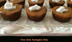 Two Bite Pumpkin Pies are the perfect dessert for Thanksgiving. Made with a ginger snap crust they are adorable and delicious! Casserole Recipes, Crockpot Recipes, Soup Recipes, Chicken Recipes, Dessert Recipes, Recipes Dinner, Potato Recipes, Pasta Recipes, Breakfast Recipes