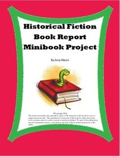 This is a book report idea for historical fiction genre.  Students create a mini-book about the novel they read.  This printable includes information on historical fiction, an explanation of the project, a how-to for the mini-book, and a rubric.