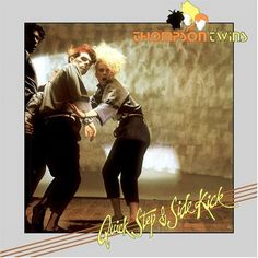 Thompson Twins - Quick Step and Side Kick (1983)