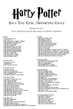 After months of beta testing.I present to you the Harry Potter Drinking Game After months of beta testing.I present to you the Harry Potter Drinking Game. Harry Potter Drinks, Harry Potter Food, Harry Potter Theme, Harry Potter Movies, Harry Potter Drinking Games, Harry Potter Dog Names, Harry Potter Insults, Harry Potter Adult Party, Tiny Harry Potter Tattoos