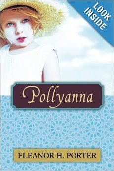 Pollyanna grows up by porter eleanor hodgman online for Eleanor h porter images
