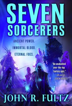 #NewRelease ♥ Seven Sorcerers By John R. Fultz ♥ Orbit   TP   12/10/13   Almighty Zyung drives massive armies across the world to invade the Land of the Five Cities. The Southern Kings D'zan and Undutu lead a fleet of warships to meet Zyung's aerial armada. Vireon the Slayer and Tyro the Sword King lead Men and Giants to defend the free world. #EPF