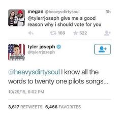 Haha! Perfect! // Tyler Joseph // twenty one pilots