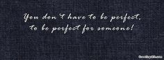 You Don't Have to be Perfect FB Timeline Cover @ Greetingskit.com