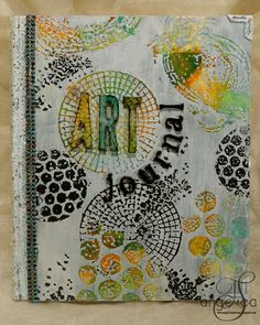 #cre8time for an art journal with AngelicaS: #Stampendous & #Decoart Blog…