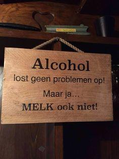 Dan liever dronken ;)