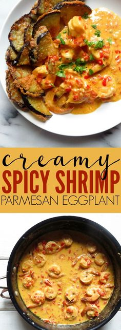 Obsessed with this Creamy Spicy Shrimp + Parmesan Eggplant!! Such a fun and decadent mix of flavors that are unexpectedly delicious! Low carb + gluten free! #lowcarb #glutenfree #weeknightmeal