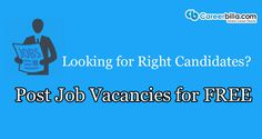 Post Job Vacancies For Free  Click here to read<> http://www.careerbilla.com/press-releases/details/post-job-vacancies-for-free  #Post_Jobs