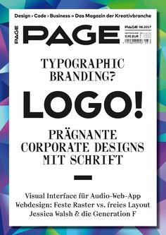 PAGE 08.2017 ist da! Mit dem Schwerpunkt Markentypografie & Hausschriften / PAGE online