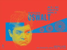"""PATTON OSWALT Phoenix, AZ - Jan. 24, 2015 Artwork by Kii Arens 24"""" x 18"""" Fluorescent Lithograph Signed/Numbered series of 100 $40"""