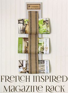 The Graphics Fairy - DIY: DIY French Inspired Magazine Rack - how cute!!
