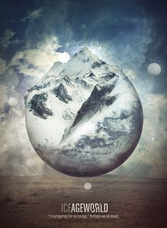 o love how they combined the image of snowy mountains and the sphere of the earth