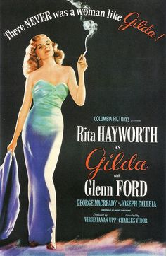 """Rita Hayworth and Glenn Ford, in the Film Noir, """"Gilda"""" Old Movie Posters, Classic Movie Posters, Film Posters, Classic Movies, Cinema Posters, Vintage Posters, Poster Frames, Vintage Ads, Vintage Designs"""
