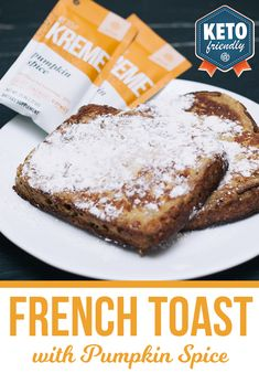 Oui Oui, Pumpkin Spice French Toast! It's the BEST way to start your morning. Warm, pumpkin spiced sure to be a family favorite as the cold winter creeps in!       #keto #ketorecipes #pumpkinspice #ketobread #ketosis #pruvit