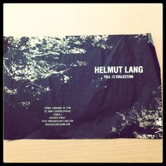 That's The Ticket: A Look at the Coolest New York Fashion Week Invites: Helmut Lang