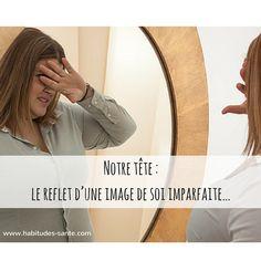 Notre tête : le reflet d'une image de soi imparfaite… *********** #confianceEnSoi #EstimeDeSoi #ImageDeSoi #ImageCorporelle #corps #obésité #surpoids #poids #miroir