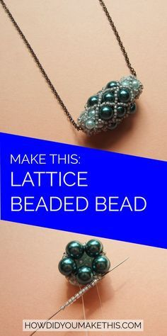 diy lattice beaded bead step by step Seed Bead Tutorial