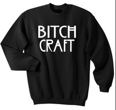 Bitch Craft - Sweater Crew-Neck : Check Out Other Styles Here : > http://www.fittedera.com/collections/american-horror-story-freak-show-t-shirt/products/bitch-craft-t-shirt