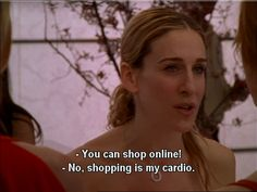 No!  Shopping is my cardio.  #SATC