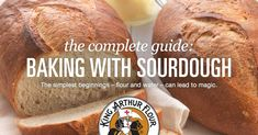 Sourdough bread, rolls, pizza crust, and more - even cake! - are well within your reach once you've read our comprehensive sourdough baking guide.