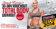 Jamie Eason's 30-Day Knockout Total Body Workout | FitnessRX for Women