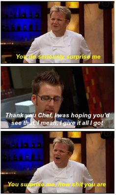 13 Of Gordon Ramsey's Most Intense Insults - Top-Trends Really Funny Memes, Stupid Funny Memes, Funny Relatable Memes, Hilarious, Funny Stuff, Funny Things, Funny Texts, Random Stuff, Funny Quotes