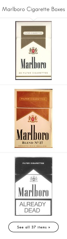 """Marlboro Cigarette Boxes"" by midnxght-princess ❤ liked on Polyvore featuring fillers, accessories, cigarettes, smoking, misc, smoke, objects, other, text and quotes"