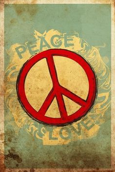 Peace and Love; not to be underestimated. https://thehippieowl.com/