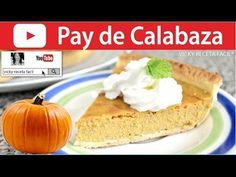 Pay de calabaza - Pumpkin Pie - YouTube Alondra, Cooking, Youtube, Desserts, Food, Pumpkin Pound Cake, Easy Recipes, Pastries, Sweets