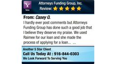 I hardly ever post comments but Attorneys Funding Group has done such a good job that I...