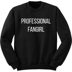 Professional Fangirl Sweatshirt 5sos One Direction Fangirl Shirt Black... ($24) ❤ liked on Polyvore featuring tops, hoodies, sweatshirts, shirts, sweaters, black, women's clothing, crewneck shirt, vinyl shirt and long checked shirt
