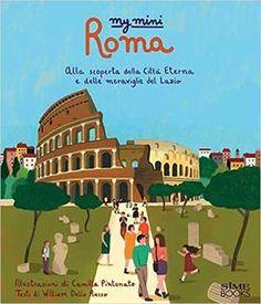 Un libro tutto per i bambini per scoprire la città eterna e i suoi monumenti. Bello bello!