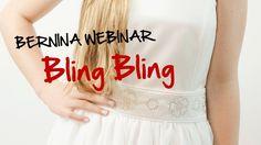 BERNINA Webinar: Bling Bling