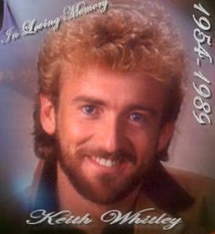 Country singer Keith Whitley from Sandy Hook, KY- terrible hair. Country Music Stars, Old Country Music, Country Men, Male Country Singers, Country Music Artists, Music Is Life, My Music, Folk Music, Music Icon