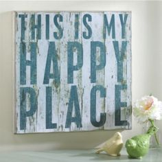 Happy Place Sign. My craft room is my happy place so this would be perfect in there.