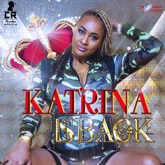 DJ Sunshine - Katrina Is Back (Clean) (Official Audio Dancehall 2016) {Cornelius Records} by DreamSound973b3