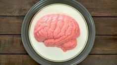 Jello brain. Brains might taste like strawberry.