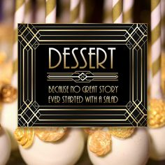 Gatsby Dessert Sign, 8 x 11 x 16 x size, Gatsby Party, Art Deco Party Supplies - Black and Gold Cards, Art Deco Party, Diy Shops, Gatsby Party, Handmade Items, Handmade Gifts, Party Printables, Party Supplies, Signs, Desserts