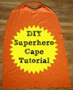 DIY Superhero Cape Tutorial using an adult t-shirt. Super easy.