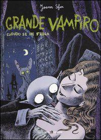 Grande vampiro - Joann Sfar - 5 recensioni su Anobii