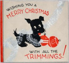 #1358 30s Scottie Dog Gets Into Mischief-Vintage Christmas Greeting Card