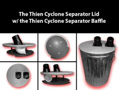 The Thien Cyclone Separator Lid  w/ the Thien Cyclone Separator Baffle