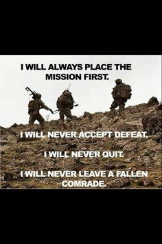 I will never...because I'm a Marine