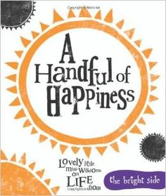 You can't help but come away from this book with a beam between your cheeks, this laugh out loud book comes with top tips to have you 'dancing through the puddles of life', one brilliant day at a time.
