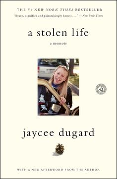 A Stolen Life: A Memoir  by Jaycee Dugard ($8.06) - Thank, Jaycee, for sharing your story, being an inspiration, giving others hope. - A STOLEN LIFE, by Jaycee Dugard, is a very personal memoir of one girl's 18-year nightmare at the hands of her kidnappers, Phillip and Nancy Garrido. - I hope your two very special children will one day read your book or learn from you just what happened so they both will know their mom is one of the best moms around…